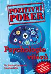 Pozitivní poker aneb psychologie vítězů