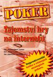 Poker – Tajemství hry na internetu