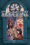 Karel IV. - slavný český král