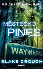 Wayward Pines 1: Městečko Pines