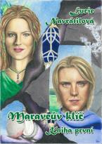 Maraveův klíč: Kniha první
