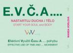 E.V.Č.A.…