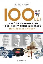 100 let od začátku svobodného podnikání v Československu