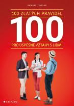 100 zlatých pravidel pro úspěšné vztahy s lidmi