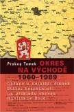Okres na východě 1960-1989