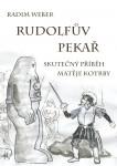 Rudolfův pekař: Skutečný příběh Matěje Kotrby
