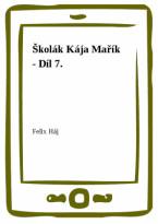Školák Kája Mařík - Díl 7.