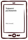 Tajemství psychometrie