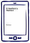 O Jeníčkovi a Mařence