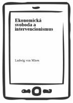 Ekonomická svoboda a intervencionismus
