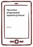 Opravdoví programátoři nepoužívají Pascal