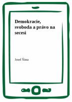 Demokracie, svoboda a právo na secesi