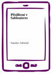 Přislíbení v Sablonieres