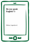 Do you speak English? 3