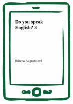 Do you speak English? 3