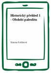 Historický přehled 1 - Období paleolitu