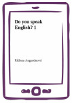 Do you speak English? 1