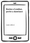 Kozina a Lomikar, pověst a skutečnost