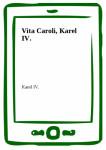 Vita Caroli, Karel IV.