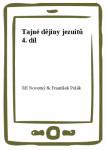 Tajné dějiny jezuitů 4. díl