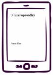 3 mikropovídky