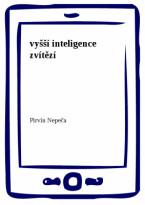 vyšší inteligence zvítězí