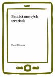 Patnáct mrtvých teroristů