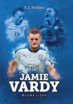 Jamie Vardy: mlsná liška
