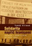 Solidarita napříč hranicemi / Opozice v ČSSR a NDR po roce 1968