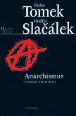 Anarchismus / Svoboda proti moci