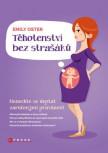 Těhotenství bez strašáků