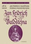 Jan Fridrich z Valdštejna / Arcibiskup a mecenáš doby baroka