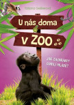 U nás doma v ZOO: Jak zachránit gorilí mládě