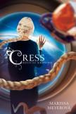 Cress - Měsíční kroniky