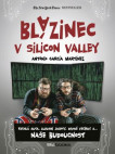 Blázinec v Silicon Valley