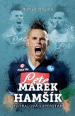 Marek Hamšík: fotbalová superstar