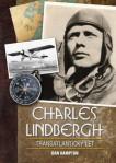 Charles Lindbergh: Transatlantický let