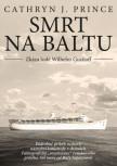 Smrt na Baltu - Zkáza lodi Wilhelm Gustloff