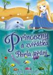 Princezny a zvířátka: Perla přání