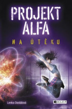 Projekt Alfa - Na útěku