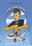 Kapitán Padák: Ztráty a nálezy