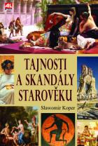Tajnosti a skandály starověku