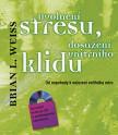 Uvolnění stresu, dosažení vnitřního klidu