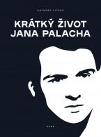 Krátký život Jana Palacha
