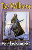 Vzpomínka, Trn a Žal 3: Věž zeleného anděla 2