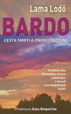 BARDO: Cesta smrti a znovuzrození