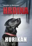 Hrdina: Hurikán