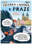 Veverka a Myška v Praze