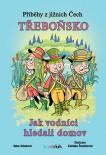 Příběhy z jižních Čech - Třeboňsko
