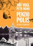 Penziopolis: Dva dopisy o jednom městě